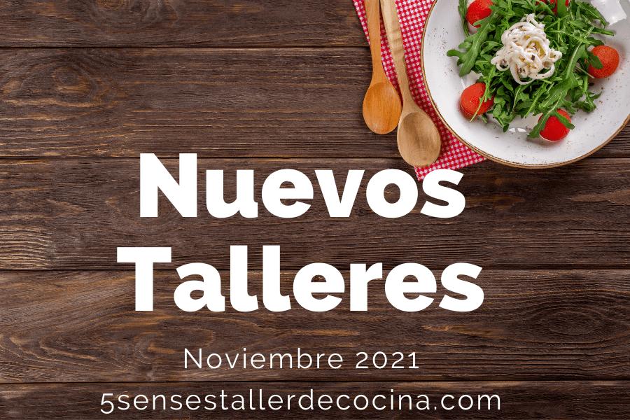 Nuevos Talleres de Cocina en Noviembre